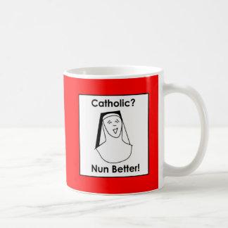 Nun better coffee mug
