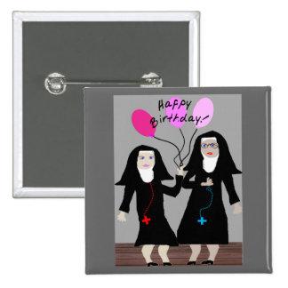 "Nun Birthday Gifts ""Happy Birthday Sister"" Button"