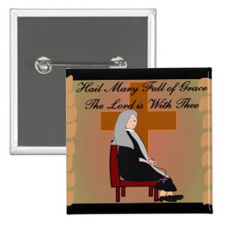 """Nun Cards and Gifts """"Hail Mary"""" Prayer Pinback Button"""