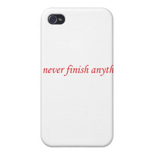 Nunca acabo cualquier cosa iPhone 4 cárcasas