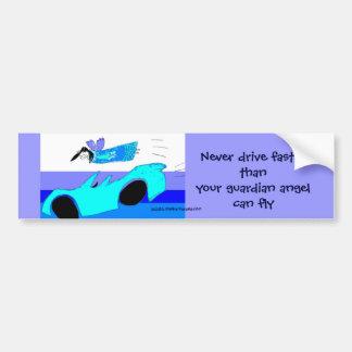 nunca conduzca más rápidamente que su ángel de gua pegatina de parachoque