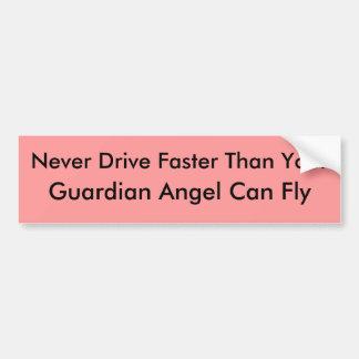 Nunca conduzca más rápidamente que su, el ángel de pegatina de parachoque