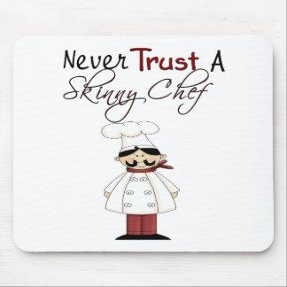 Nunca confíe en a un cocinero flaco alfombrillas de ratones