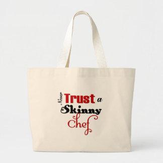 Nunca confíe en a un cocinero flaco bolsa