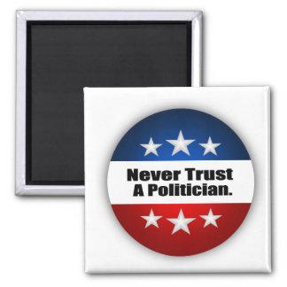 Nunca confíe en a un político imán cuadrado