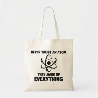 Nunca confíe en un átomo bolsa tela barata