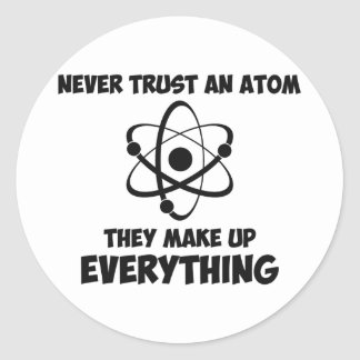 Nunca confíe en un átomo pegatina redonda