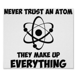 Nunca confíe en un átomo póster