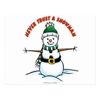 Nunca confíe en un muñeco de nieve tarjeta postal