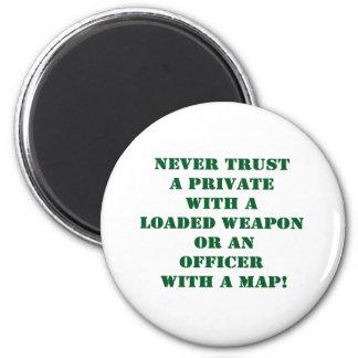 Nunca confíe en un Pvt con un mapa Imán Redondo 5 Cm