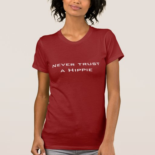 Nunca confíe en una camiseta del Hippie Poleras