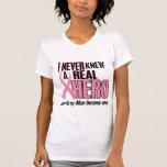 Nunca conocía a una MAMÁ real del héroe (el cáncer Camiseta