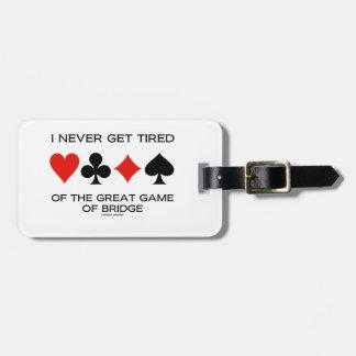 Nunca consigo cansado del gran juego del puente etiquetas bolsa