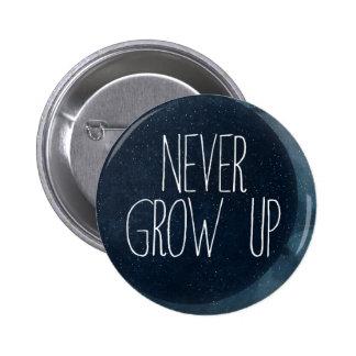 Nunca crezca pin redondo 5 cm