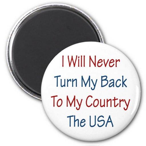 Nunca daré vuelta a mi parte posterior a mi país l iman para frigorífico