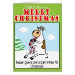 Nunca dé a vaca una paja gigante para el navidad tarjeta