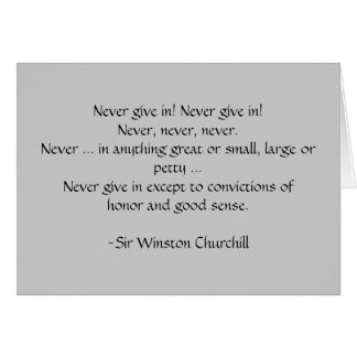 ¡Nunca dé adentro! Tarjeta de Churchill… por SRF