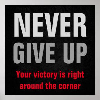 Nunca dé para arriba a cita inspirada su victoria póster
