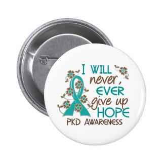 Nunca dé para arriba a esperanza 4 PKD Pins