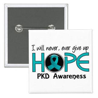 Nunca dé para arriba a esperanza 5 PKD Pin