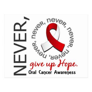 Nunca dé para arriba a esperanza el cáncer oral tarjeta postal