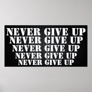 Nunca dé para arriba de motivación póster