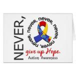 Nunca dé para arriba el autismo de la esperanza tarjetón