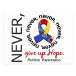 Nunca dé para arriba el autismo de la esperanza postal