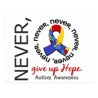 Nunca dé para arriba el autismo de la esperanza tarjetas postales