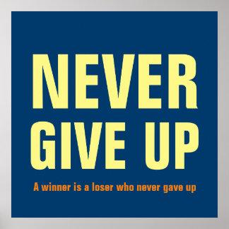 Nunca dé para arriba el azul de motivación - un póster