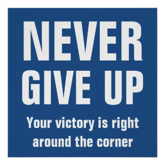 Nunca dé para arriba el azul inspirado póster
