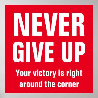 Nunca dé para arriba el blanco rojo inspirado póster