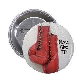 nunca dé para arriba el botón de los guantes de bo pin redondo de 2 pulgadas