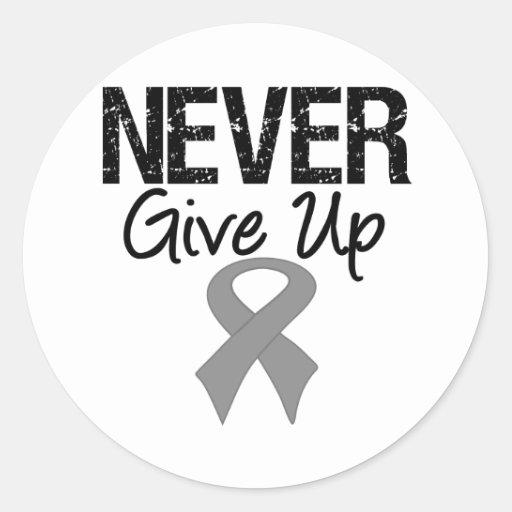 Nunca dé para arriba (el cáncer de cerebro) pegatinas redondas