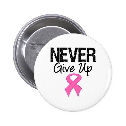 Nunca dé para arriba (el cáncer de pecho) pins