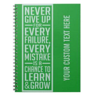 Nunca dé para arriba el cuaderno de motivación