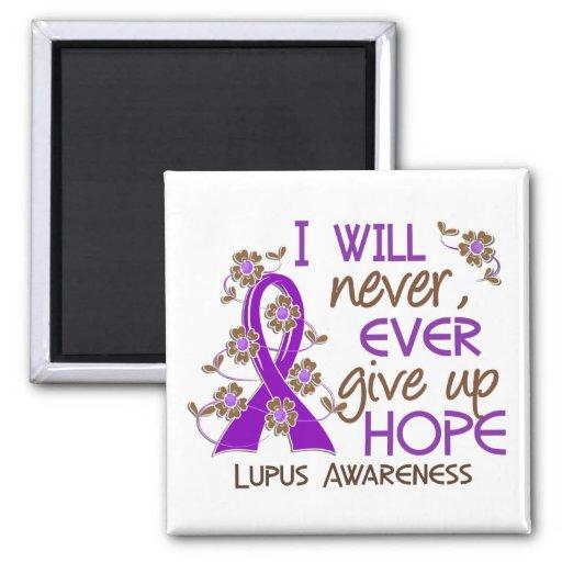 Nunca dé para arriba el lupus de la esperanza 4 imán cuadrado