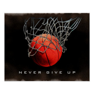 Nunca dé para arriba el poster del baloncesto del