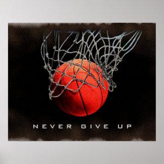 Nunca dé para arriba el poster del baloncesto del póster