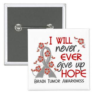 Nunca dé para arriba el tumor cerebral de la esper pins
