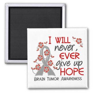 Nunca dé para arriba el tumor cerebral de la imán cuadrado