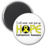 Nunca dé para arriba la endometriosis de la espera imán redondo 5 cm