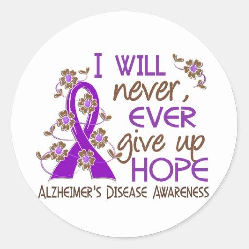 Nunca dé para arriba la enfermedad de Alzheimer de Pegatina Redonda