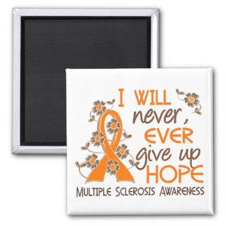 Nunca dé para arriba la esclerosis múltiple de la  imán cuadrado