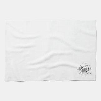 Nunca dé para arriba toalla de cocina
