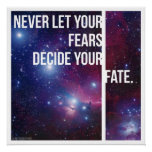 Nunca deje sus miedos decidir su sino impresiones