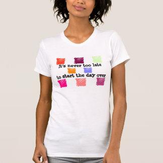 nunca demasiado tarde camiseta