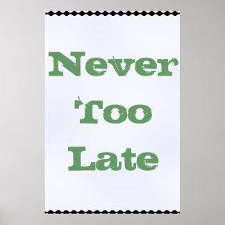 nunca demasiado tarde impresiones