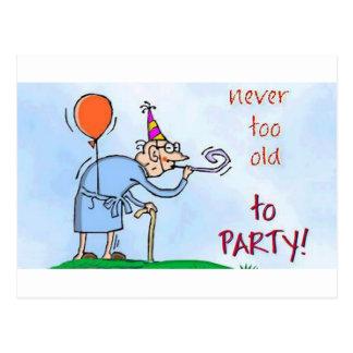 Nunca demasiado viejo ir de fiesta postales