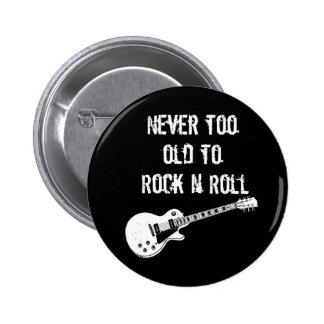 Nunca demasiado viejo oscilar el rollo de N Pin Redondo De 2 Pulgadas